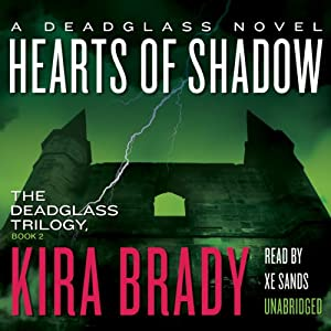 Hearts of Shadow: A Deadglass Novel, Book 2 | [Kira Brady]