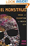 El Monstruo: Dread and Redemption in...
