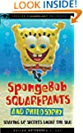 SpongeBob SquarePants and Philosophy:...