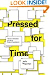 Pressed for Time: The Acceleration of...