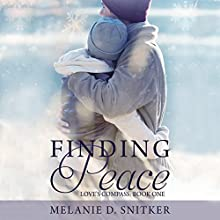 Finding Peace: Love's Compass, Book 1 Audiobook by Melanie D. Snitker Narrated by Melissa Moran