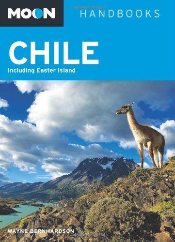 Moon Chile: Including Easter Island (Moon Handbooks)