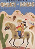 img - for Tenggren's Cowboys and Indians. A Giant Golden Book book / textbook / text book