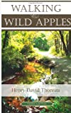 Walking & Wild Apples (American Classics Library)