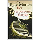 Der verborgene Gartenvon &#34;Kate Morton&#34;
