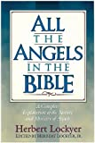 img - for All the Angels in the Bible book / textbook / text book