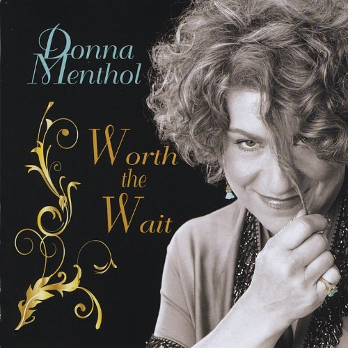 Worth the Wait by Donna Menthol