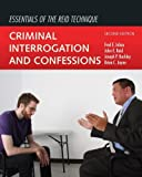 img - for Essentials Of The Reid Technique: Criminal Interrogation and Confessions 2nd (second) by Inbau, Fred E., Reid, John E., Buckley, Joseph P., Jayne, Br (2013) Paperback book / textbook / text book