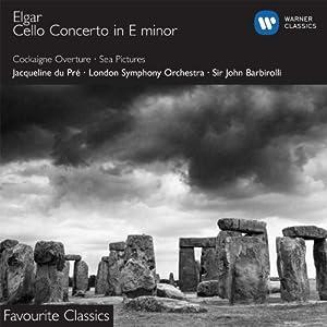 Elgar : Concerto pour violoncelle - Sea Pictures - Cockaigne
