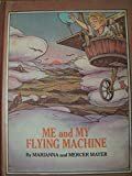 img - for Me and My Flying Machine book / textbook / text book