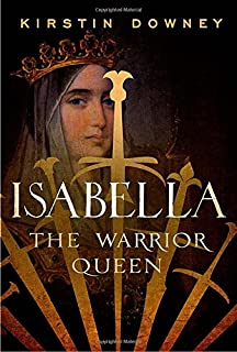 Book Cover: Isabella: The Warrior Queen