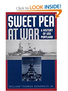 Sweet Pea at War: A History of USS Portland William Thomas Generous Jr.