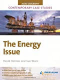 AS/A-Level Geography Contemporary Case Studies: The Energy Issue