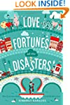 Love Fortunes and Other Disasters