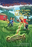 Lynne Jonell Lawn Mower Magic (Magical Mix-Ups)