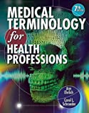 img - for Medical Terminology for Health Professions (with Studyware CD-ROM) (Flexible Solutions - Your Key to Success) book / textbook / text book
