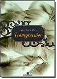 img - for Transgress es (Em Portuguese do Brasil) book / textbook / text book