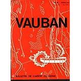 VAUBAN, BULLETIN DE LIAISON DU GENIE, N°26, FEVRIER 1970. AMENAGEMENT AUTOROUTE A6/ VAUBAN ET LA FORTIFICATION...