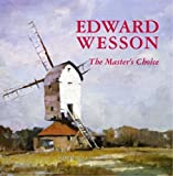 Edward Wesson the Master's Choice (184114648X) by Miles, Barry