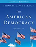 img - for The American Democracy Alternate Edition book / textbook / text book