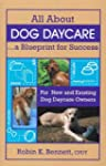 All About Dog Daycare A Blueprint for...