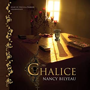 The Chalice | [Nancy Bilyeau]