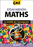 Compagnon Maths CM2 CM2 (Le guide)