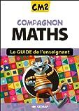 Compagnon Maths CM2 CM2 (Le guide)