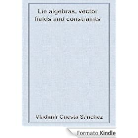 Lie algebras, vector fields and constraints