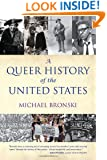 A Queer History of the United States (ReVisioning American History)