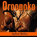 Oroonoko Audiobook by Aphra Behn Narrated by Isaiah Lawson Jr