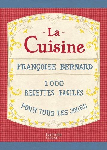 Le pdf gratuit et libre la cuisine fran oise bernard - La cuisine de bernard tarte au citron ...