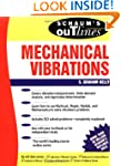 Schaum's Outline of Mechanical Vibrat...