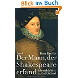 Der Mann, der Shakespeare erfand: Edward de Vere, Earl of Oxford