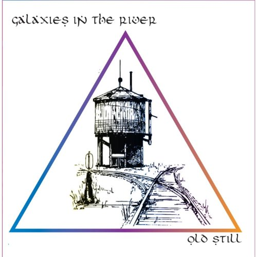 Galaxies in the River - Old Still