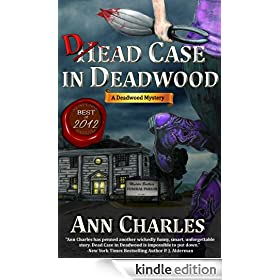 Dead Case in Deadwood (Deadwood Humorous Mystery Series #3)