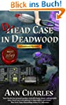Dead Case in Deadwood (Deadwood Humor...