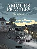 """Afficher """"Amours fragiles n° 5 Résistance"""""""