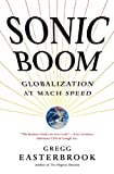 Sonic Boom: Globalization at Mach Speed