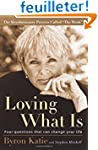 Loving What Is: Four Questions That C...