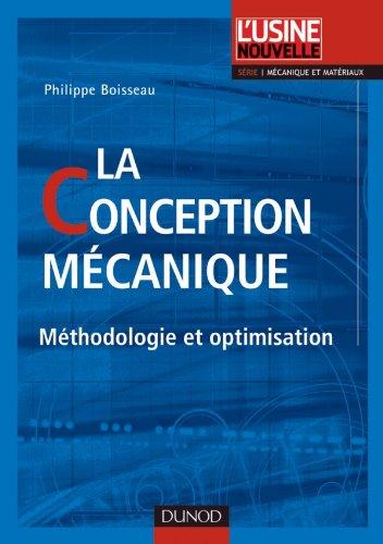 La conception mécanique - Méthodologie et optimisation