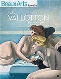Félix Vallotton : Le feu sous la glace