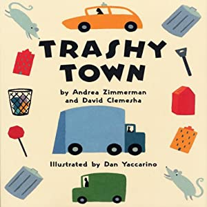 Trashy Town Audiobook