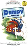 Dumpy to the Rescue! (My First I Can Read) (0060526912) by Edwards, Julie Andrews