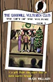 The Goodwill Vultures Club: The Gift of the Vulture (Volume 3)