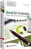 Excel für Controller: Effektiv und pragmatisch Excel 2010 nutzen (Sonstige Bücher AW)