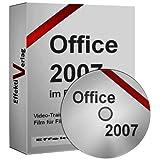 """Office 2007, Access, Word, Excel, Outlook und Powerpoint, Sehen + H�ren = Besser verstehen, Video-Training, mit Videotraining zum Erfolgvon """"Effektiv Verlag"""""""