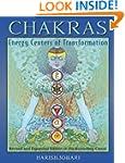 Chakras: Energy Centers of Transforma...
