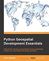 Python Geospatial Development Essentials Front Cover