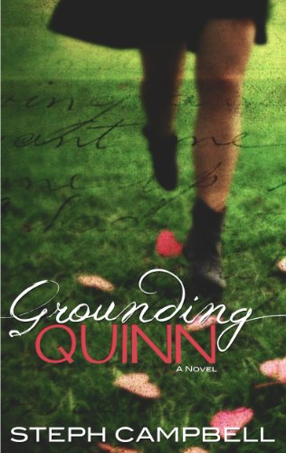 Grounding Quinn by Steph Campbell